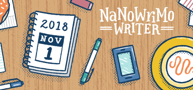 NaNoWriMo; November 2018!